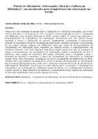 FARÓIS DE ALEXANDRIA: INFORMAÇÃO, CIÊNCIA E CULTURA NA BIBLIOTECA: UM MOVIMENTO PELA COMPETÊNCIA EM INFORMAÇÃO NA ESCOLA