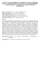 """O TEMA """"VULNERABILIDADE"""" NO PORTAL BU-UFSC: SUBSÍDIOS PARA A CONSTRUÇÃO DE UM CONCEITO DE """"VULNERABILIDADE EM INFORMAÇÃO"""" NO ÂMBITO DA COMPETÊNCIA EM INFORMAÇÃO"""