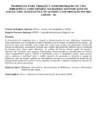 PROPOSTAS PARA CRIAÇÃO E ADMINISTRAÇÃO DE UMA BIBLIOTECA COMUNITÁRIA NO BAIRRO ANTONIO LINS DE SOUZA: UMA ALTERNATIVA DE ACESSO A INFORMAÇÃO EM RIO LARGO - AL