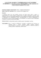 A CULTURA ESCRITA E INFORMACIONAL NO UNIVERSO ACADEMICO: O CASO DOS ACERVOS BIBLIOGRÁFICOS E DOCUMENTAIS NA UNIVERSIDADE REGIONAL DO CARIRI