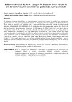 BIBLIOTECA CENTRAL DA USP - CAMPUS DE RIBEIRÃO PRETO: ESTUDO DO USO DE BASE DE DADOS POR ALUNOS DE GRADUAÇÃO E PÓS-GRADUAÇÃO