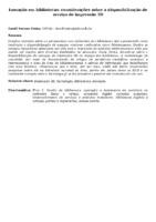 INOVAÇÃO EM BIBLIOTECAS: CONSIDERAÇÕES SOBRE A DISPONIBILIZAÇÃO DE SERVIÇO DE IMPRESSÃO 3D