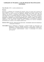 INSTITUIÇÕES DE MEMÓRIA: O CASO DO MEMORIAL DENIS BERNARDES INTRODUÇÃO