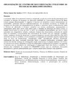 ORGANIZAÇÃO DE CENTRO DE DOCUMENTAÇÃO UTILIZANDO AS TECNICAS DA BIBLIOTECONOMIA