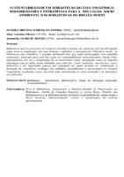 SUSTENTABILIDADE EM BIBLIOTECAS DO EIXO AMAZÔNICO: POSSIBILIDADES E ESTRATÉGIAS PARA A  EDUCAÇÃO  SÓCIO AMBIENTAL NAS BIBLIOTECAS DA REGIÃO NORTE