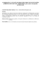 A FORMAÇÃO E ATUAÇÃO DO BIBLIOTECÁRIO EM INSTITUIÇÕES JURÍDICAS EM SÃO LUÍS, MARANHÃO: percursos e demandas profissionais