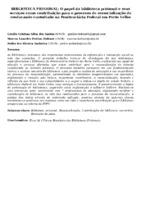 BIBLIOTECA PRISIONAL: O papel da biblioteca prisional e seus serviços como contribuição para o processo de ressocialização do reeducando custodiado na Penitenciária Federal em Porto Velho
