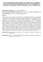 A NECESSIDADE DE ORGANIZAÇÃO DA PRODUÇÃO ACADÊMICA DISCENTE DO CURSO DE ARQUIVOLOGIA DA UNIVERSIDADE FEDERAL DO ESPÍRITO SANTO: DIÁLOGOS COM A LITERATURA