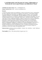 A Audiodescrição como Recurso de Acesso à Informação na Produção de Acervo para Pessoas com Deficiência Visual