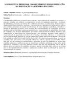 A BIBLIOTECA PRISIONAL COMO FATOR DE RESSOCIALIZAÇÃO DA POPULAÇÃO CARCERÁRIA PAULISTA