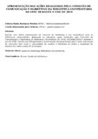 APRESENTAÇÃO DAS AÇÕES REALIZADAS PELA COMISSÃO DE COMUNICAÇÃO E MARKETING DA BIBLIOTECA UNIVERSITÁRIA DA UFSC DURANTE O ANO DE 2018