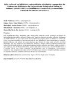 Ação cultural na biblioteca universitária: atividades e propostas do Sistema de Biblioteca da Universidade Estadual de Feira de Santana (SISBI-UEFS) e da Biblioteca Central da Universidade Estadual de Santa Cruz (UESC)