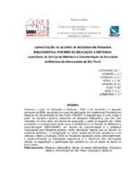 Capacitação de alunos de medicina em pesquisa bibliográfica, por meio da educação à distância: experiência do Serviço de Biblioteca e Documentação da Faculdade de Medicina da Universidade de São Paulo.