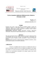 E-LIS: um repositório digital para a Biblioteconomia e Ciência da Informação no Brasil.