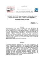 Produção científica: estudo realizado na Biblioteca Setorial do Hospital Universitário Cajuru e Campus Toledo da Pontifícia Universidade Católica do Paraná.
