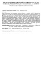 A integração da alfabetização informacional (ALFIN) na formação do estudante universitário: análise de iniciativas no Brasil e na Espanha.