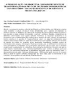 A pesquisa ação colaborativa como instrumento de transformação das práticas culturais em bibliotecas universitárias : o caso da Biblioteca de Ciências e Tecnologia da UFC.