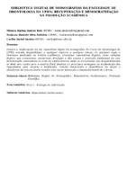 Biblioteca digital de monografias da Faculdade de Odontologia da UFRN: recuperação e democratização na produção acadêmica.