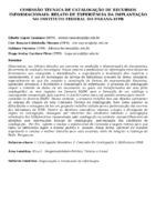 Comissão técnica de catalogação de recursos informacionais: relato de experiência da implantação no Instituto Federal do Parana-IFPR.