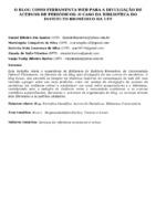 O blog como ferramenta web para a divulgação de acervos de periódicos: o caso da Biblioteca do Instituto Biomédico da UFF. (Pôster)