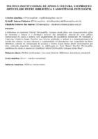 Política institucional de apoio à cultura, um projeto articulado entre biblioteca e assistência estudantil. (Pôster)