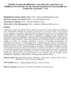 Projeto Amigos da Biblioteca: um relato de experência na Biblioteca Setorial da Escola Normal Superior da Universidade do Estado do Amazonas - UEA. (Pôster)