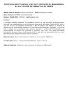 Recursos de pesquisa: uma investigação da Biblioteca na Faculdade de Medicina da UFRS. (Pôster)