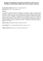 Resgate e divulgação da produção científica dos docentes da Pontifícia Universidade Católica do Paraná Campus Londrina.(Pôster)
