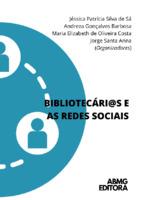 Bibliotecári@s e as Redes Sociais
