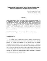 Administração por projetos: relato de uma experiência no Serviço de Biblioteca e Documentação da ECA/USP.