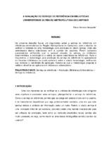 A avaliação do serviço de referência em bibliotecas universitárias da região metropolitana de Campinas.