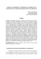 A biblioteca universitária, o profissional da informação e os acervos digitais: a gestão dos suportes para a inclusão social.