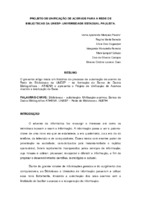 Projeto de unificação de acervos para a Rede de Bibliotecas da UNESP- Universidade Estadual Paulista.