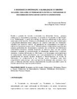 A sociedade da informação, a globalização e o binômio inclusão / exclusão de pessoas deficientes ou portadoras de necessidades especiais no contexto universitário.