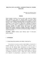 Biblioteca Digital Multimídia : caminhos e trilhas no cenário brasileiro.