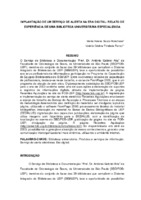 Implantação de um serviço de alerta na era digital: relato de experiência de uma biblioteca universitária especializada. (Pôster)
