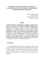 Organização da mapoteca do Serviço de Biblioteca e Documentação da Faculdade de Filosofia, Letras e Ciências Humanas da Universidade de São Paulo. (Pôster)