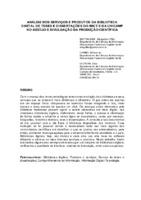 Análise dos serviços e produtos da Biblioteca Digital de Teses e Dissertações do IBICT e da UNICAMP no auxílio e divulgação da produção científica.