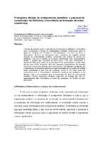 Produção e difusão do conhecimento científico: o potencial de contribuição da Biblioteca Universitária na formação de redes acadêmicas.