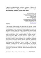 Proposta de implantação da Biblioteca Digital de Trabalhos de Conclusão de Curso do Departamento de Ciências da Informação da Universidade Federal do Espírito Santo (UFES).
