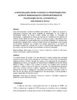 A inter-relação entre o acesso e a preservação dos acervos audiovisuais do Centro Integrado de Teleducação do Sul (CITES/UFPEL).