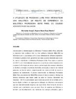 A utilização de programa livre para informatizar uma biblioteca: um relato de experiência da Biblioteca Professora Edite Pires, do Colégio Adventista de Salvador.