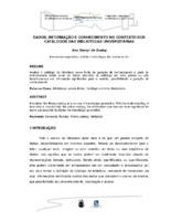 Dados, informação e conhecimento no contexto dos catálogos das bibliotecas universitárias.