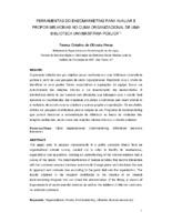 Ferramentas do endomarketing para avaliar e propor melhorias no clima organizacional de uma biblioteca universitária pública.