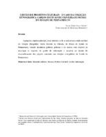 Gestão de projetos culturais - o caso da Coleção Etnográfica Carlos Estevão de Oliveira do Museu do Estado de Pernambuco. (Pôster)