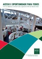 Acesso e oportunidade para todos: Como as bibliotecas contribuem para a agenda de 2030 das Nações Unidas<br /><br />