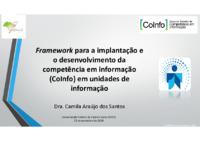 Framework para a implantação e o desenvolvimento da competência em informação (CoInfo) em unidades de <br /><br /> informação