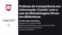 Práticas de Competência em Informação (CoInfo) com o uso de Metodologias Ativas em Bibliotecas