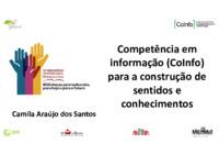Competência em informação (CoInfo) para a construção de sentidos e conhecimentos