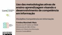 Uso das metodologias ativas de ensino-aprendizagem visando o desenvolvimento de competência em informação
